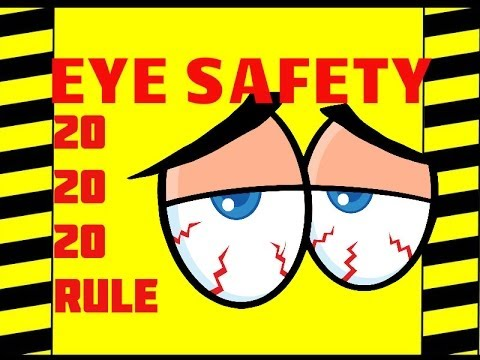 Eye  Safety - The 20/20/20 Rule - Computer Vision Syndrome