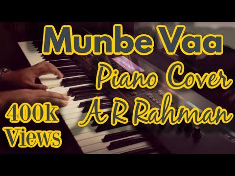 Munbe Vaa - Sillunu Oru Kaadhal - Piano Cover