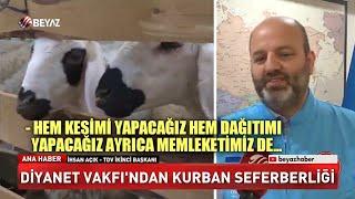 Türkiye Diyanet Vakfı'ndan kurban seferberliği