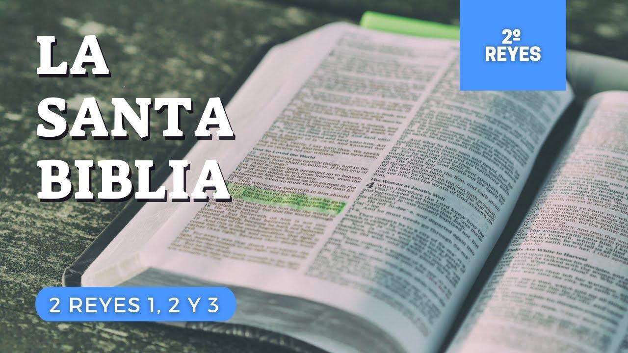 2 REYES 1, 2, 3 (DÍA 104) LA SANTA BIBLIA || Biblia hablada ||