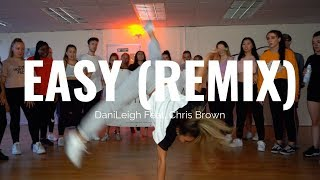 Easy (Remix) - DaniLeigh Ft. Chris Brown | Beckie Hughes Choreography | Commercial Dance