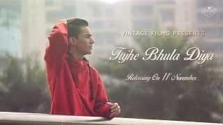 Vintage Films Presents - ' Tujhe Bhula Diya ' - Song Teaser    Sad Song    11th Nov 2015