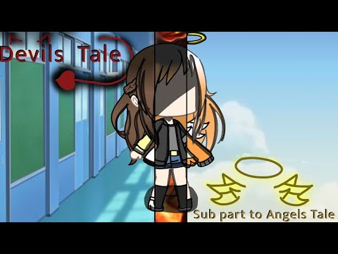 Devils Tale | Born Without A Heart & Devils Don't Fly GLMM | Sub Part Of Angels Tale | Gacha Life