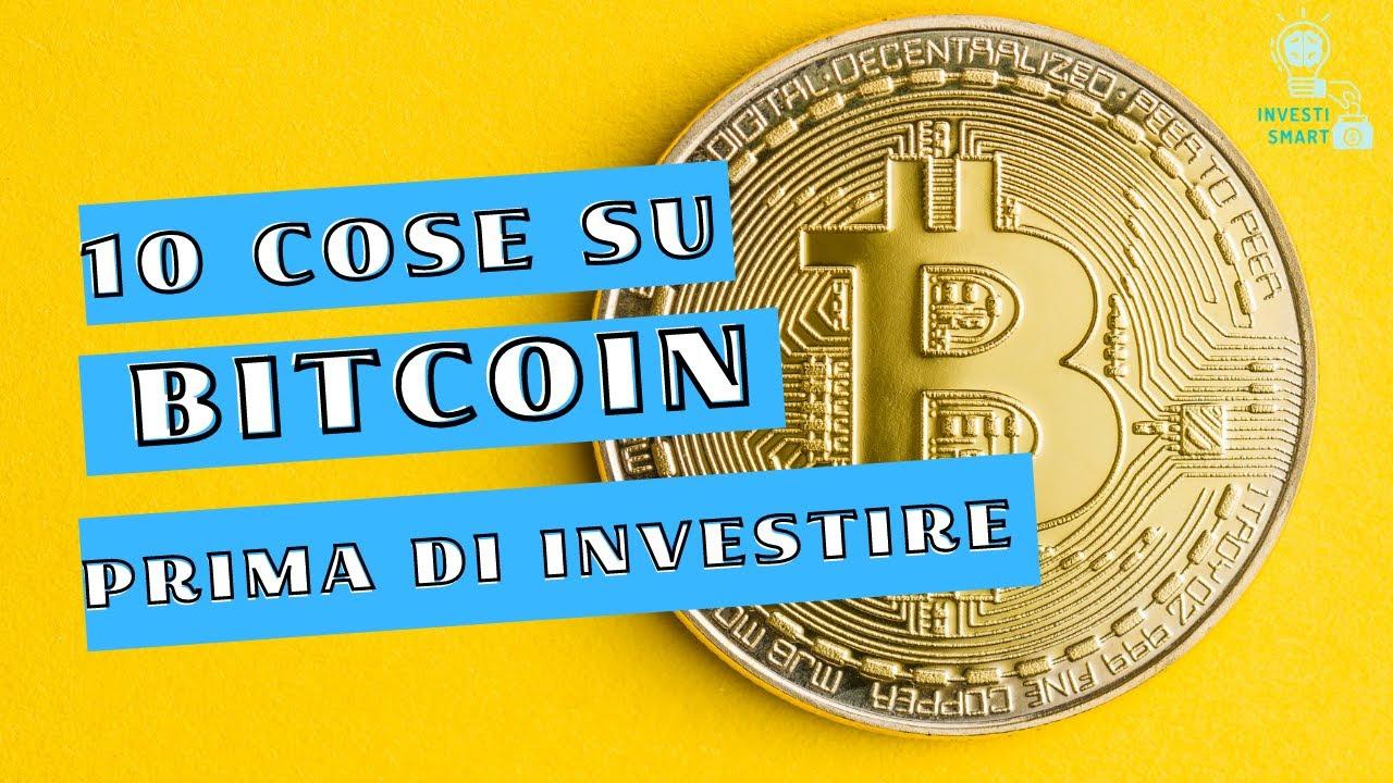 cosa sapere prima di investire in bitcoin