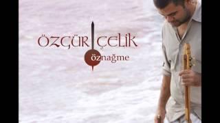 """Özgür Çelik """" Öznağme"""" albümünden Gün"""
