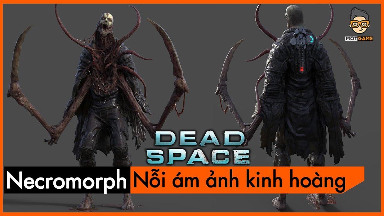 [Phân Tích] Dead Space – NECROMORPH – Quái vật không gian