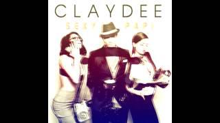Claydee - Sexy Papi (Gioni Remix)
