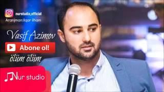 Vasif Əzimov ölüm ölüm