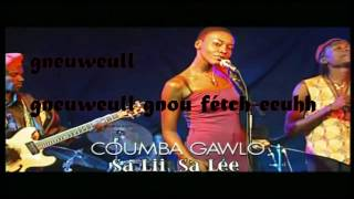Coumba Gawlo - Sa Lii Sa Léé - PAROLES(Lyrics)