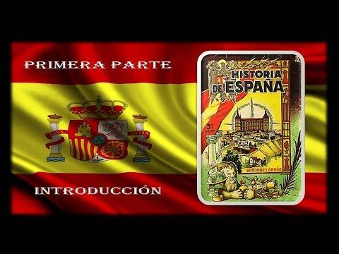 BREVE HISTORIA DE ESPAÑA (1ª PARTE - INTRODUCCIÓN) - YouTube