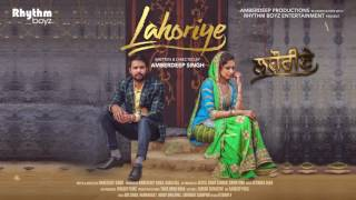 Repeat youtube video Akhar | Lahoriye | Amrinder Gill | Movie Releasing on 12th May 2017