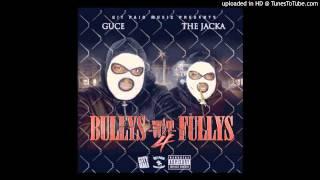 Guce & The Jacka - Still Luv Ya Nigga (Feat. Yukmouth) [Bullys Wit Fullys 4]