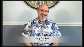 Living for Jesus - Tuesday Oct 13th