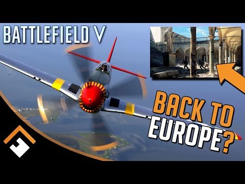 Battlefield V: Back To Europe? P-51 Leaks, Italy On The Horizon?