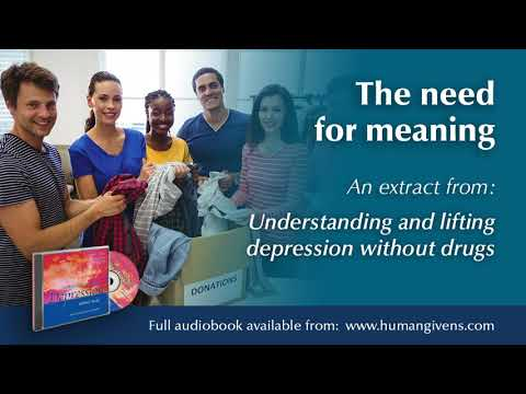 the-need-for-meaning-|-extract-from-'understanding-and-lifting-depression'-audiobook