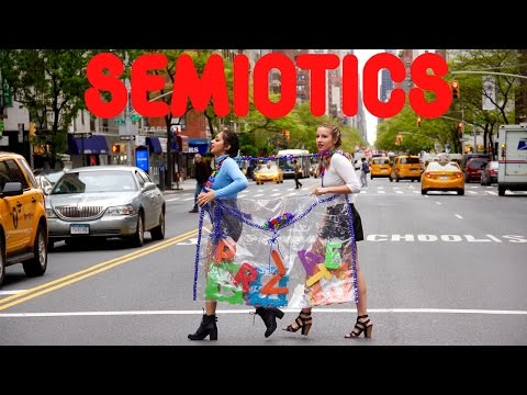 LOVE SEMIOTICS TODAY! What is Semiotics?