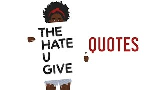 The Hate U Give Quotes by Angie Thomas