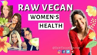 Raw Vegan Diet for Women Raw Food successful women 2019