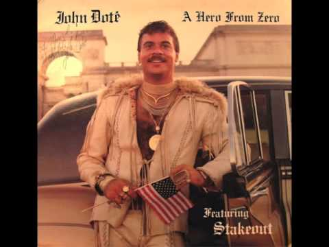 "John Dote',  ""A Hero From Zero"" from the LP  A HERO FROM ZERO"