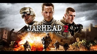 Jarhead 2: Field Of Fire (2014) Killcount