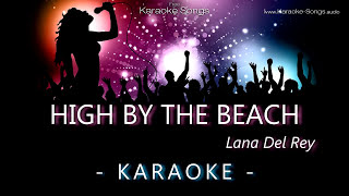Lana Del Rey - High by the beach Instrumental Karaoke Version without vocals and lyrics