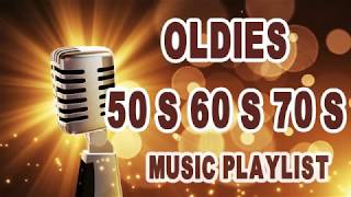 Oldies 50's 60's 70's Music Playlist - Oldies Clasicos 50 60 70 - Old School Music Hits - 60s & 70s Folk, Rock, and Feel Good Music
