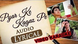 PYAR KE KAGAZ PE - JIGAR - HQ VIDEO LYRICS KARAOKE