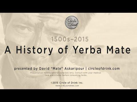 The History of Yerba Mate (1500–2015)