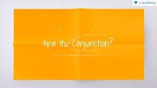 Conjunction (Kata Hubung) (Bahasa Inggris - kelas X- SMA, SBMPTN)