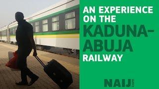 A ride on the Abuja-Kaduna railway