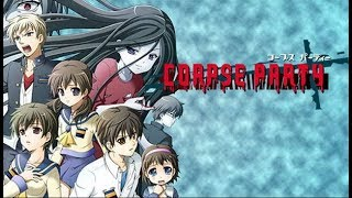 Corpse Party - Livestream