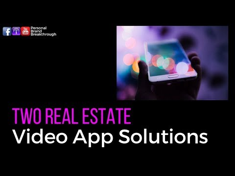 Two Real Estate Video App Solutions