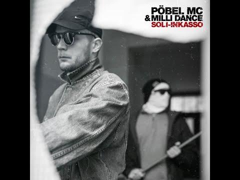 Pöbel MC & Milli Dance - Soli-Inkasso [Full Album] (Audio)