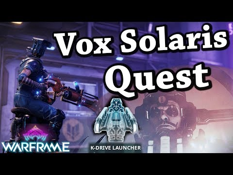 Warframe   Vox Solaris [Fortuna Quest] thumbnail