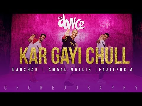 Kar Gayi Chull - Badshah | Amaal Mallik | Fazilpuria | FitDance Channel (Choreography) Dance Video