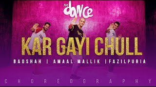 Download Kar Gayi Chull - Badshah | Amaal Mallik | Fazilpuria | FitDance Channel (Choreography) Dance MP3 song and Music Video