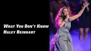 Watch Haley Reinhart What You Dont Know video