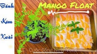 Mango Float Recipe I Cách làm Bánh Kem Xoài siêu dễ không cần Lò Nướng & ăn như Tiramisu Xoài 😋