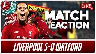 5-STAR REDS DESTROY WATFORD | Liverpool 5-0 Watford Match Reaction