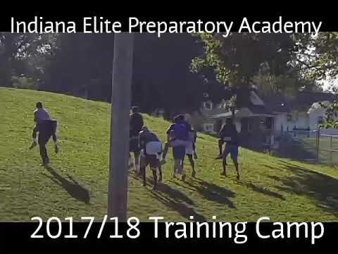 Indiana Elite Preparatory Academy 2017/18 Training Camp
