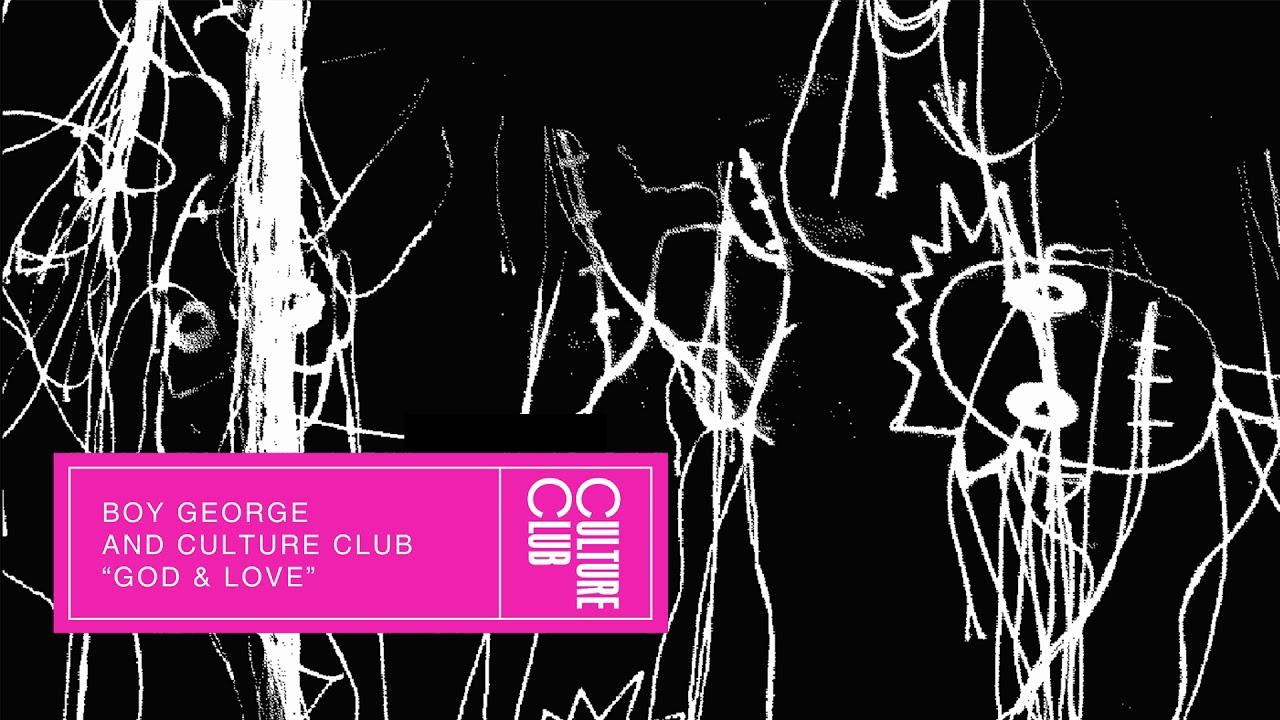 Boy George & Culture Club - God & Love (Edit)