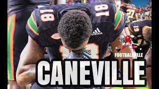 Caneville - Miami Hurricanes vs North Carolina - ALL ACCESS