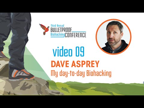 Biohacking Conference 2015 - Dave Asprey: My Day-to-Day Biohacking with Q&A