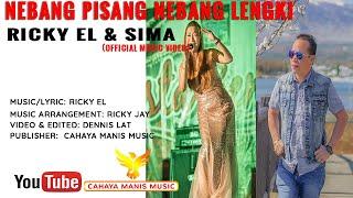 Ricky EL & Sima-Nebang Pisang Nebang Lengki(Official Music Video)
