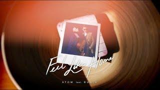 Gambar cover Feel Like Home - Atom ชนกันต์ feat. Burin Boonvisut