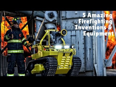 5 Amazing Firefighting Inventions & Equipment