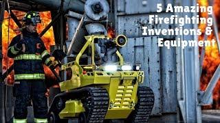 5 Amazing Firefighting Inventions & Equipment