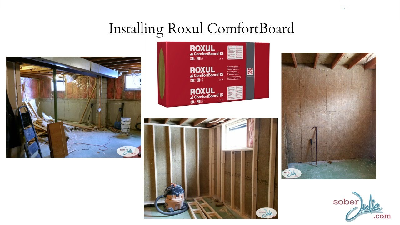 How To Install Roxul Comfortboard Insulation To Insulate A Basement Youtube