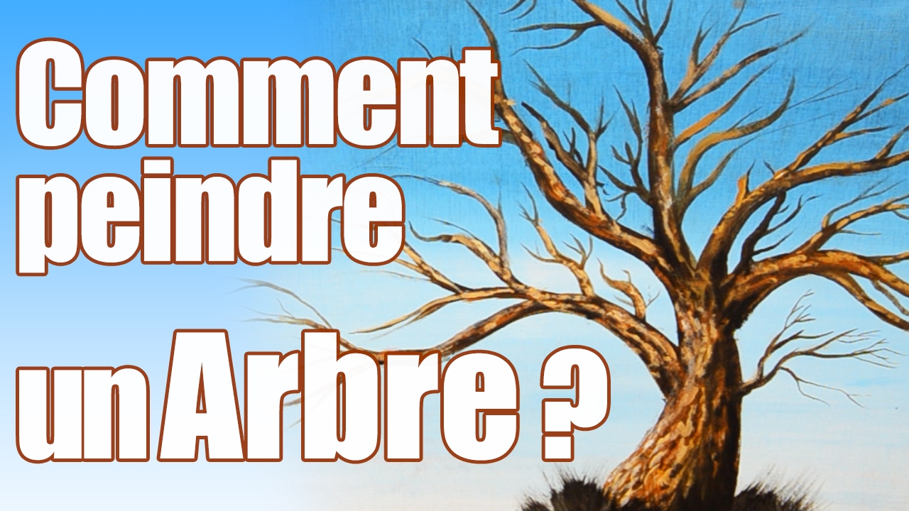 Comment Peindre Un Arbre Tutoriel Youtube