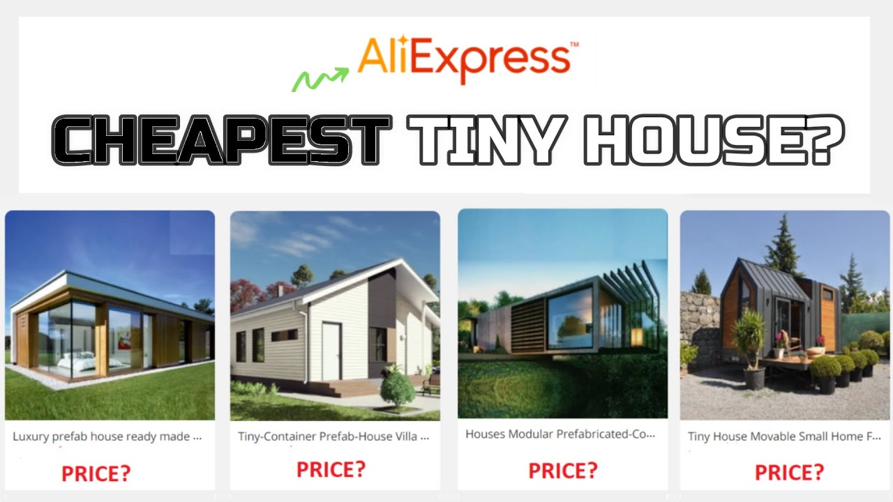 Extremely Inexpensive Tiny House On Aliexpress Is It Real Youtube